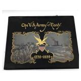 The US Army and Navy 1776 1899
