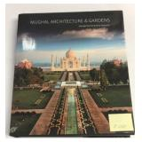 Mughal Architecture & Gardens by Michell and