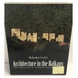 Architecture in the Balkans by Curcic