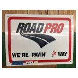 double sided 24 x 18 porcelain Road Pro sign