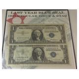 Last year blue seal 1957 Dollar bills