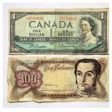 (2) Foreign Bills, $1 Canada, $100 Venezuela