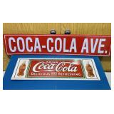 Coke Road Sign, Sealed, plus Coke Advertising Sign