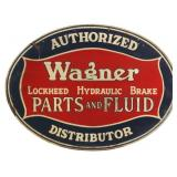 Embossed Wagner Hydraulic Brake Service Sign