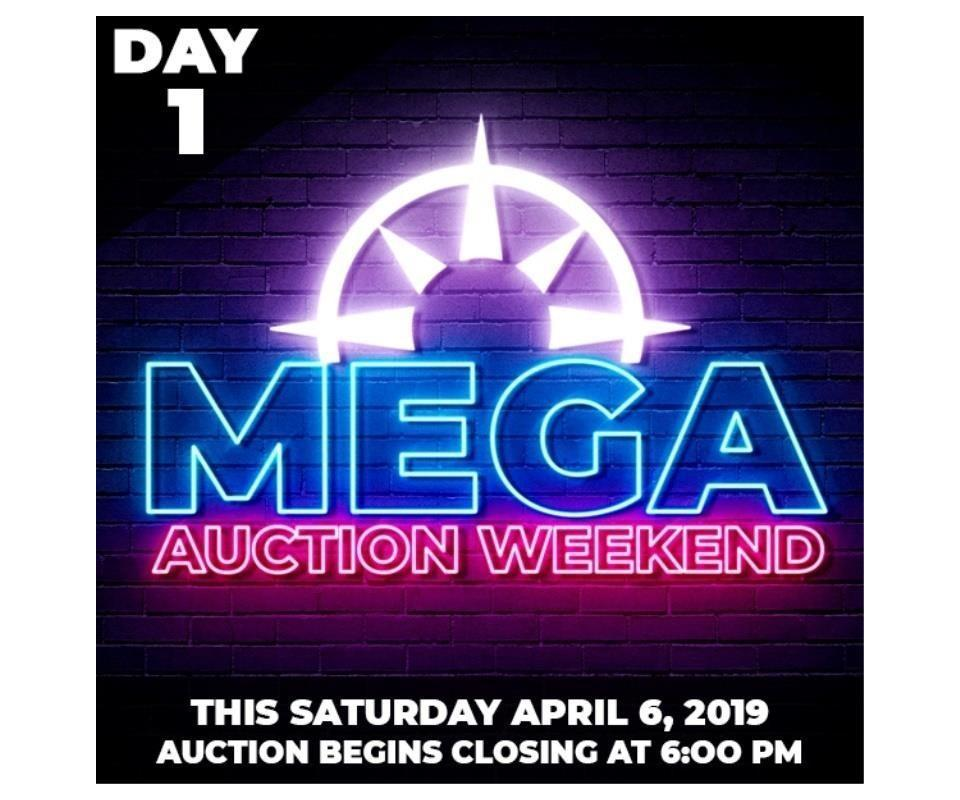 MEGA Online Auction Weekend Day 1 - Sat  April 6, 2019