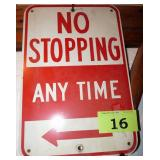 """Metal Sign """"NO STOPPING ANY TIME"""""""