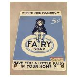 Enameled Fairy Soap metal sign, 7 by 10