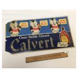 Calvert Whiskey Sign, Vintage