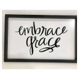 Embrace Grace black & white sign