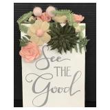 """Primitives by Kathy """"See the Good"""" felt/ wood sign"""