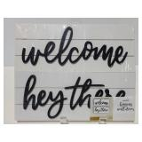 New 2pk signs, welcome & hey there