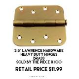 """3.5"""" Lawrence Hardware Heavy Duty Hinges x 100"""
