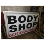 DOUBLE SIDED FLRSCNT BODY SHOP SIGN