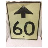 Road sign, 60 ahead, arrow, meal, heavy