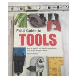 2004 Field Guide to Tools by John Kelsey