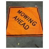 """""""MOWING AHEAD"""" SIGN"""