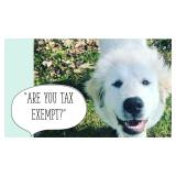 ARE YOU TAX EXEMPT?  Please read