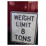 """WEIGHT LIMIT SIGN - 8 TON,  24"""" X 30"""""""