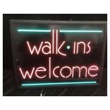 Walk ins welcome lighted sign