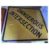 "Dangerous Intersection Sign 30"" X 30"""