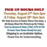 ALL ITEMS MUST BE PICKED UP BY FRIDAY 8/28/20 3pm
