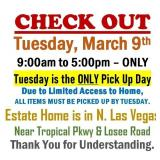 ALL ITEMS MUST BE PICKED UP BY TUESDAY 3/9