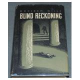 Woosnam Mills. Blind Reckoning. 1st DJ.