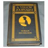 Miriam Michelson. A Yellow Journalist. 1st.