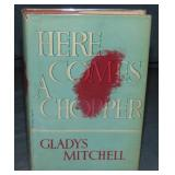 Gladys Mitchell. Here Comes a Chopper. 1st.