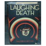 Walter Brown. Laughing Death. 1st Edition.