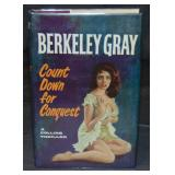Berkeley Gray. Count Down For Conquest.