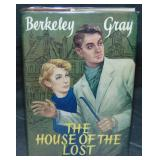 Berkeley Gray. The House of the Lost.