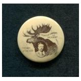"Scarce Roosevelt ""Bull Mooose"" 1912 Button"
