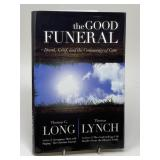 AUTHOR SIGNED The Good Funeral- Death, Grief &
