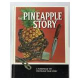 """""""The Pineapple Story"""""""