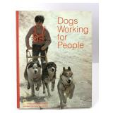 """""""Dogs Working For People"""" National Geographic"""