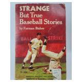 Strange but True Baseball Stories by Furman