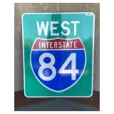 """ West Interstate 84"" Metal Sign"