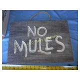 No Mules - Wood Western Sign