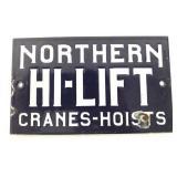 Porcelain Northern Hi-Lift Cranes Sign