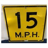 15 MPH speed sign single side