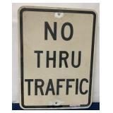No thru Traffic single sided sign
