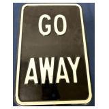 Go Away Metal Contemporary Sign