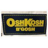 2 sided cardboard/plastic OshKosh sign 33x17