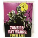 Metal Zombie sign 16x12 1/2