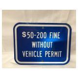 Metal permit sign 12x9