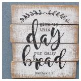 """""""Give Us This Day Our Daily Bread"""" wood sign"""