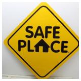 Safe Place Square Metal Sign 24""