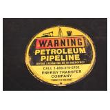 "Metal ""Warning Petroleum Pipeline"" Sign"