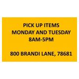 PICK UP BY 5PM TUESDAY!